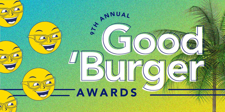 Good Burger Awards