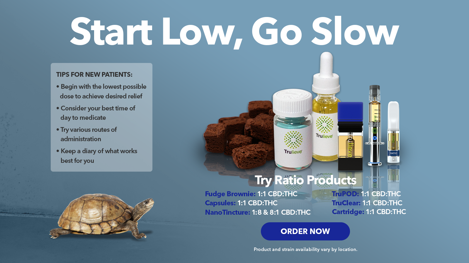 Start Low, Go Slow